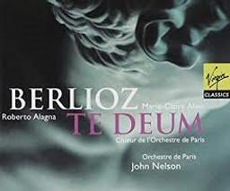Te Deum : pour ténor solo, choeur d'enfants, orchestre & orgue | Berlioz, Hector