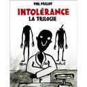 Intolérance : Trilogie (La) | Mulloy, Phil. Directeur artistique