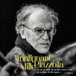 Trintignant Mille Piazzolla | Piazzolla, Astor. Compositeur
