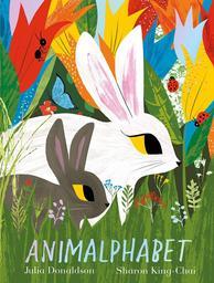 Animaphabet = L'Alphabet des animaux | Donaldson, Julia. Auteur