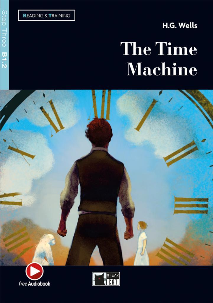 The Time Machine (livre + CD) = La machine à explorer le temps : La machine à explorer le temps |