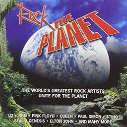 Rock The Planet : The world's greatest artists of rock & pop unite for the planet | Anthologie