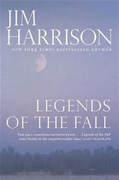 Legends of the Fall = Légendes d'Automne | Harrison, Jim. Auteur