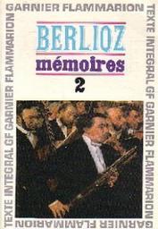 Mémoires | Berlioz, Hector