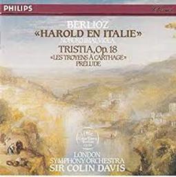 Harold en Italie, op. 16 : symphonie avec solo d'alto. Tristia, op. 18. Les Troyens à Carthage : prélude de l'acte II | Berlioz, Hector